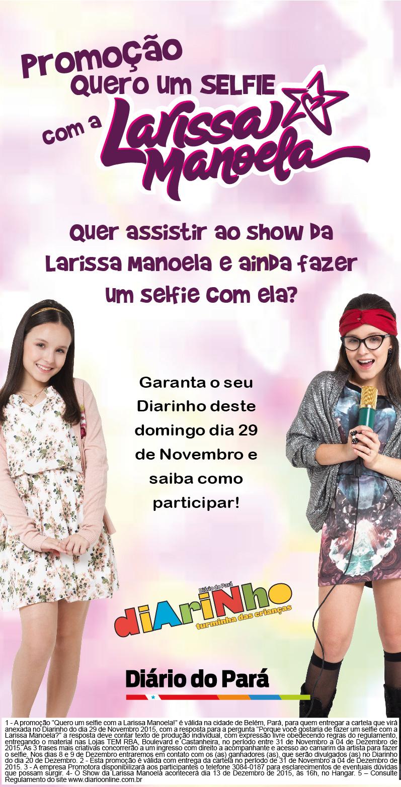 Larissa Diário do Pará Diarinho 25,5 x 28,5 Promocao Selfie Chamada 1 Quer  assistir ao Show da Larissa Manoela  10269bbac7